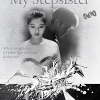 [EXO Fanfiction] My Stepsister